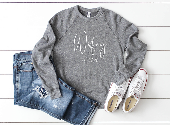 Wifey est 2020 Sweatshirt
