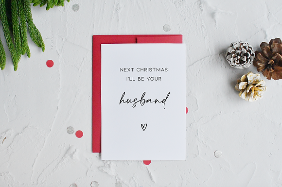 Next Christmas, I'll be your Husband Card