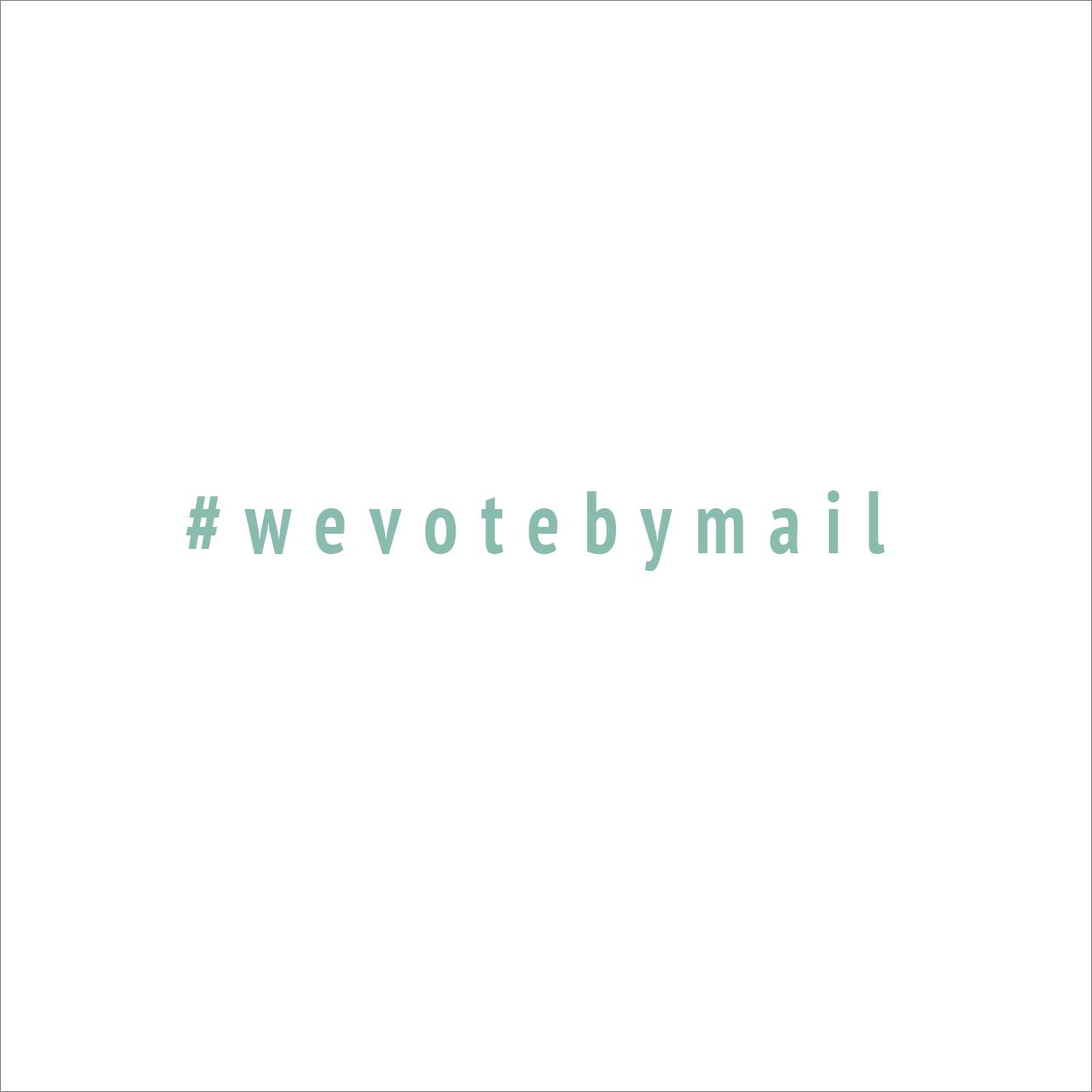 #wevotebymail (blue)
