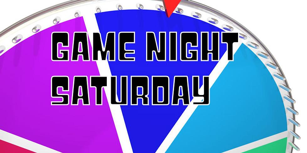 Game Night Saturday (Feb 9)
