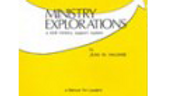 Ministry Explorations