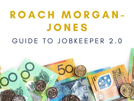 The Roach Morgan-Jones Guide to JobKeeper 2.0