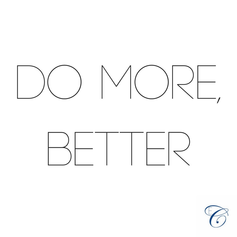 Do More, Better. © Elated Creative