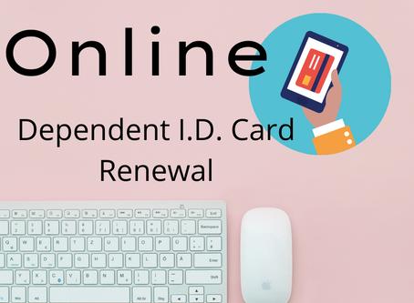 Online Dependent I.D. Card Renewal