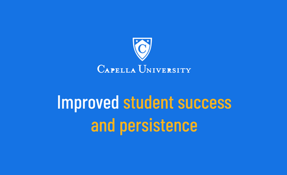 Capella University Improved Student Success and Persistance