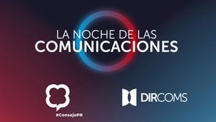 """Llega """"La Noche de las Comunicaciones"""" con los premios a las campañas y profesionales más destacados"""