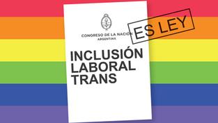 Ley de Cupo Laboral Trans. Hacia una Argentina más igualitaria.
