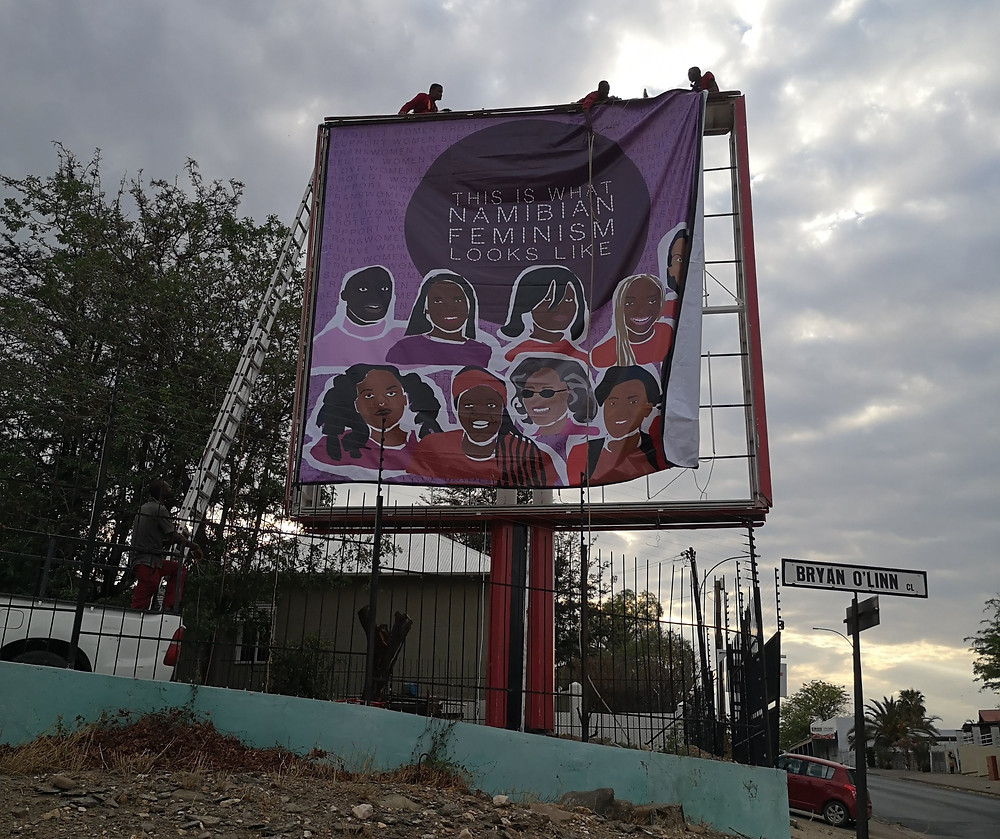 'This is what Namibian Feminism Looks like' by Hildegard Titus being installed in Windhoek on a billboard. 2020
