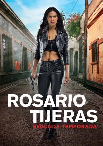 Rosario Tijeras Segunda Temporada