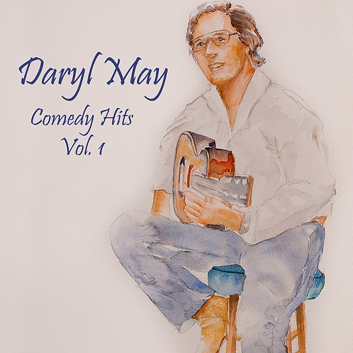 Daryl May Comedy Hits Vol. 1