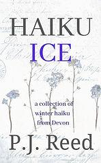 Haiku Ice by P.J. Reed