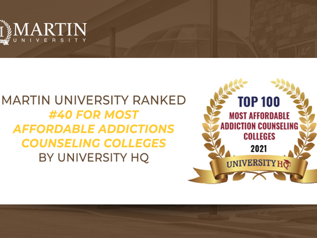 Martin University Ranked #40 for Most Affordable Addictions Counseling Colleges by University HQ