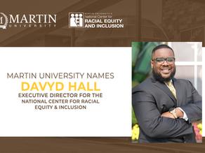 MARTIN UNIVERSITY HIRES DAVYD HALL AS EXECUTIVE DIRECTOR OF NCREI