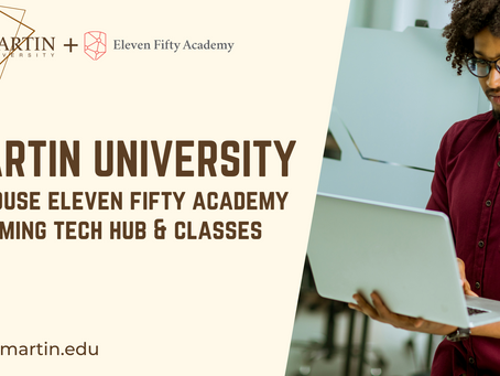 Martin University Named New Home for Eleven Fifty Academy Tech Hub