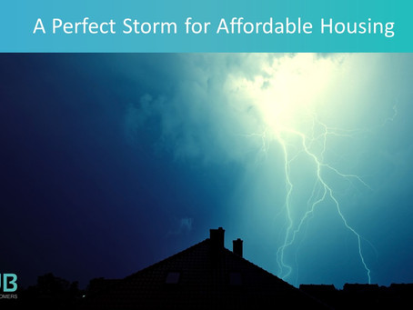 A Perfect Storm for Affordable Housing