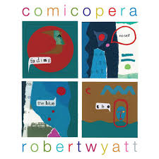 Robert Wyatt Comicopera.jpeg