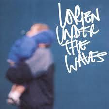 Lorien Under The Waves.jpeg