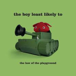 The Boy Least Likely To Law of The Playground.jpeg