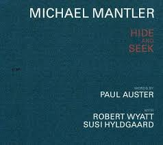 Michael Mantler Hide And Seek.jpeg