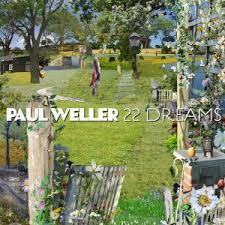 P Weller 22 Dreams.jpeg