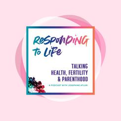 Responding to Life Podcast
