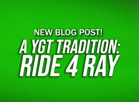 A YGT Tradition: Ride 4 Ray