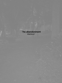The abandonment