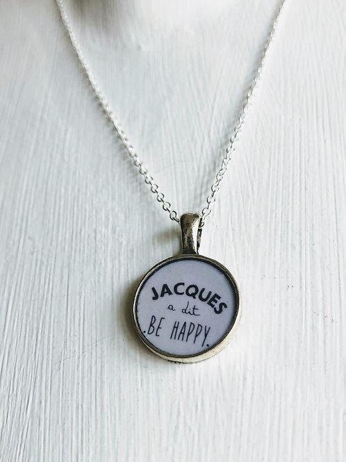 Jacques à dit BE HAPPY