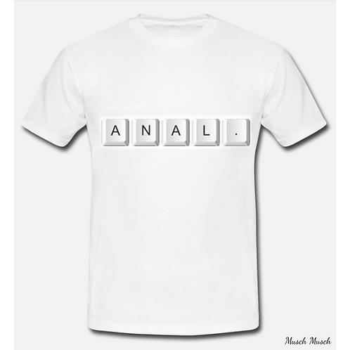 """Herren T-Shirt """"ANAL"""""""