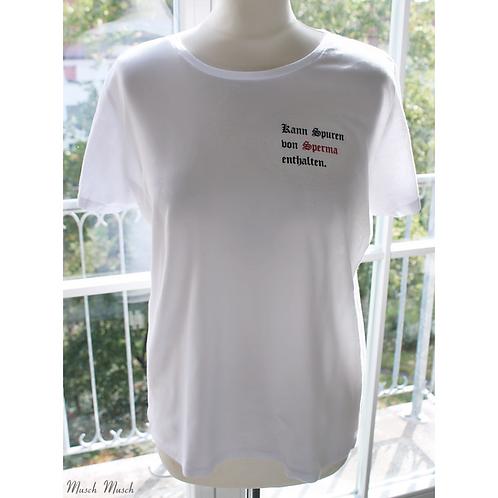 """T-Shirt """"SPERMASPUREN"""" - Damen"""