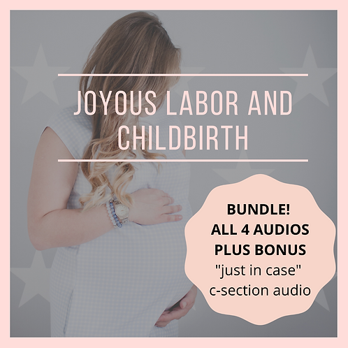 Joyous Labor and Childbirth Bundle