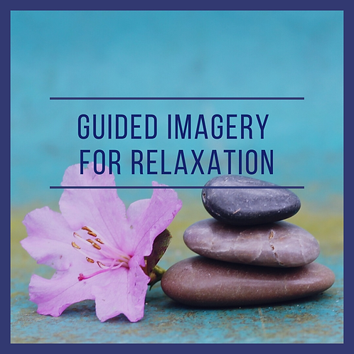 Guided Imagery for Stress Reduction