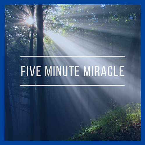 Five Minute Miracle