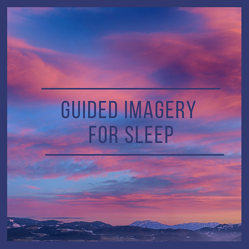 Guided Imagery for Sleep