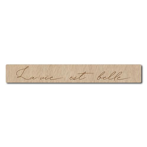 """Pancarte - """"La vie est belle"""""""