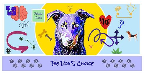 The Dog's Choice