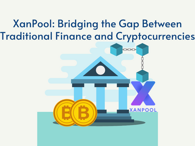 XanPool: Bridging the Gap Between Traditional Finance and Cryptocurrencies