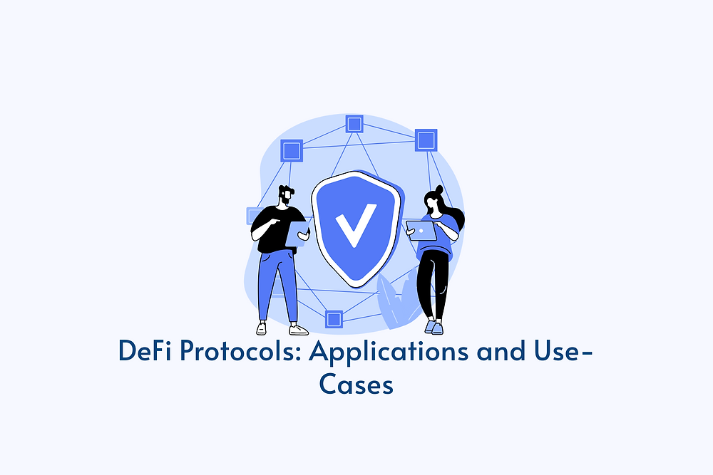 DeFi Protocols: Applications and Use-Cases