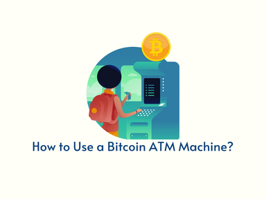 How to Use a Bitcoin ATM Machine?