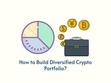 How to Build Diversified Cryptocurrency Portfolio?