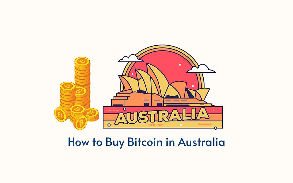 How to Buy Bitcoin in Australia in 2021