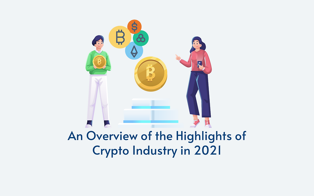 Highlights of Crypto Industry in 2021
