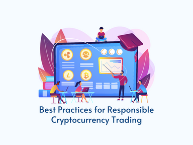 6 Best Practices for Responsible Cryptocurrency Trading