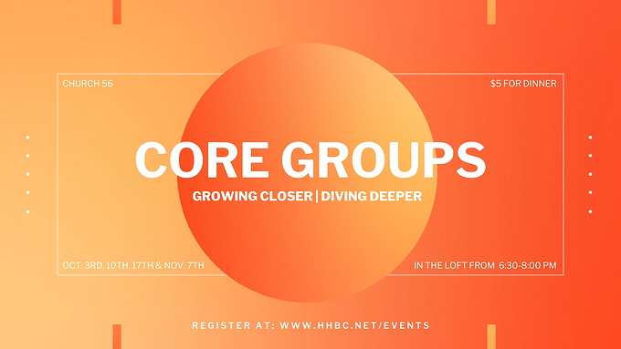 Church 56 Core Groups