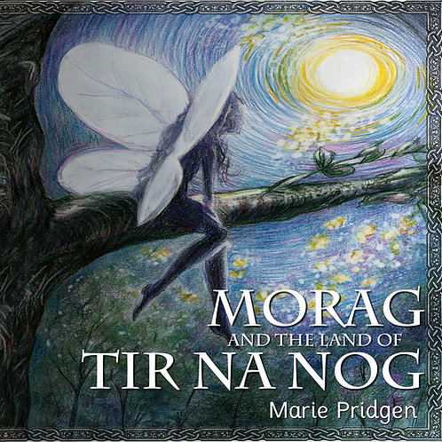 Morag and The Land of Tir Na Nog