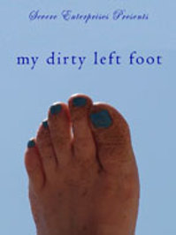 My Dirty Left Foot DVD
