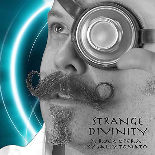 Sally Tomato - Strange Divinity Collector's Edition
