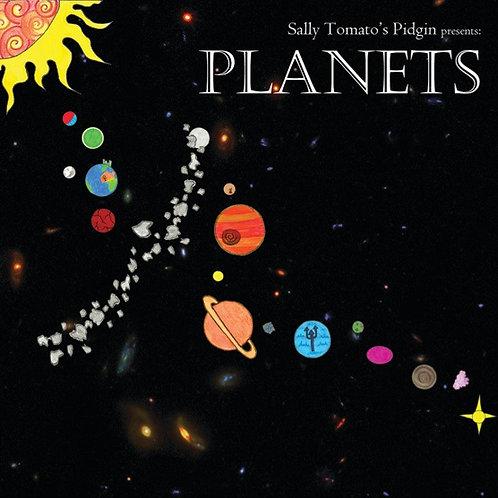 Sally Tomato's Pidgin - Planets CD