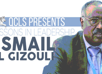 QCLS Presents: Lessons In Leadership with Ismail El Gizouli
