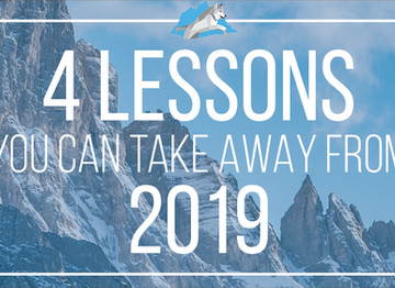 4 Lessons You Can Take Away From 2019
